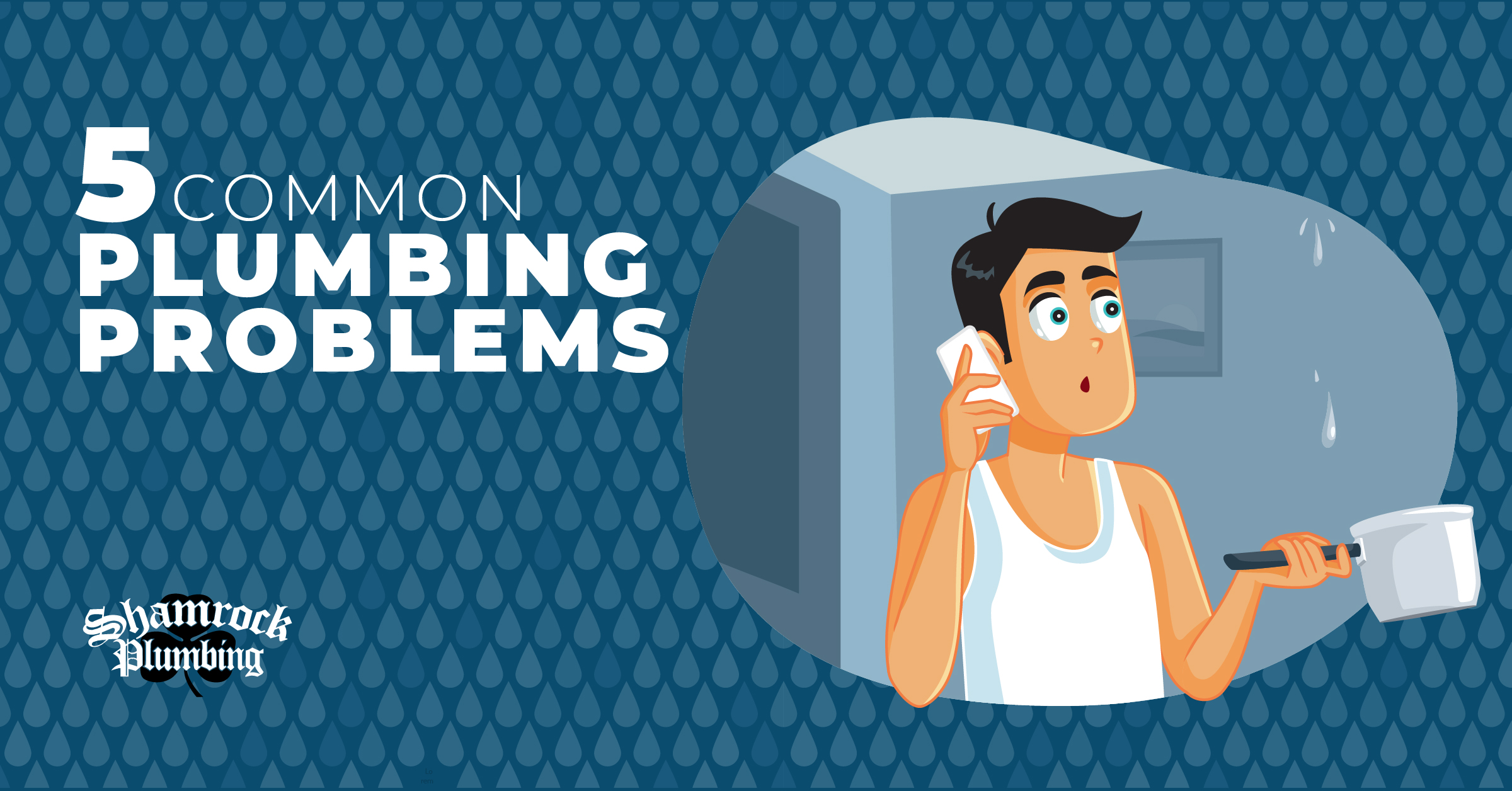 five common plumbing problems